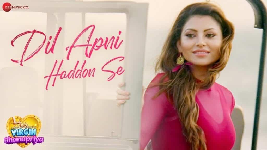 Dil Apni Haddon Se Lyrics In Hindi
