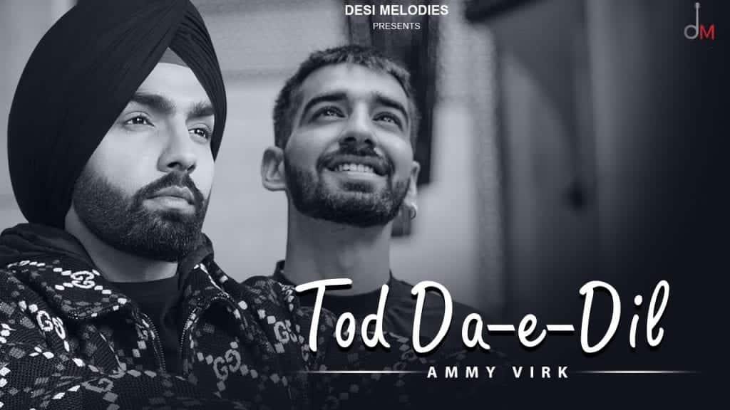 Tod Da E Dil Lyrics In Hindi
