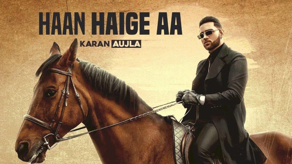 Haan Haige Aa Lyrics in Hindi - Karan Aujla Ft. Gurlez Akhtar