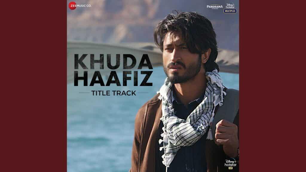 Khuda Haafiz Lyrics In Hindi