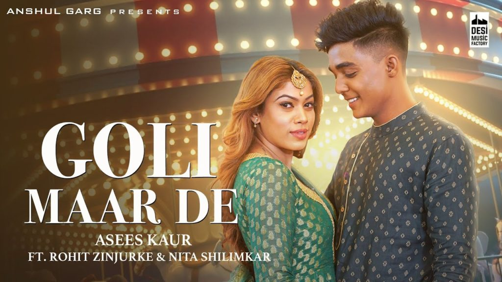 Goli Maar De Lyrics In Hindi - Asees Kaur