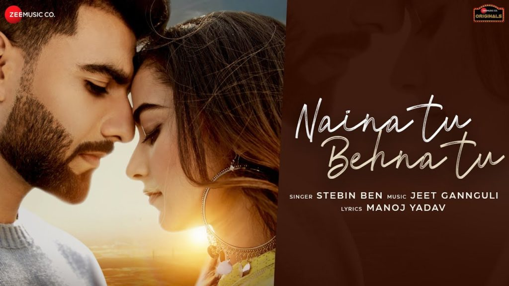 Naina Tu Behna Tu Lyrics In Hindi