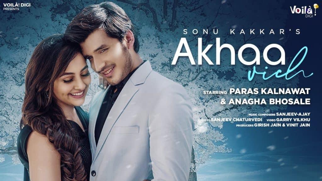 Akhaa Vich Lyrics In Hindi - Sonu Kakkar