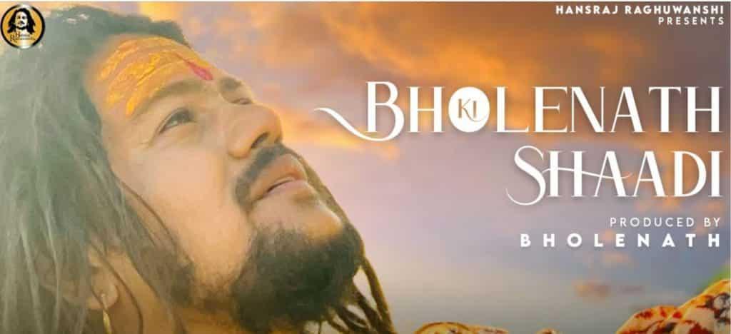 Bholenath Ki Shadi Lyrics In Hindi - Hansraj Raghuwanshi
