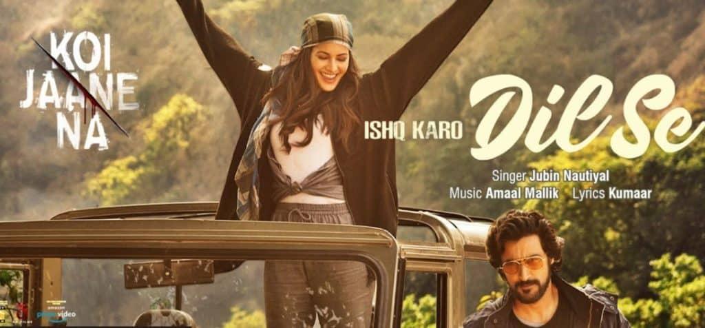 Ishq Karo Dil Se Lyrics In Hindi - Koi Jaane Na