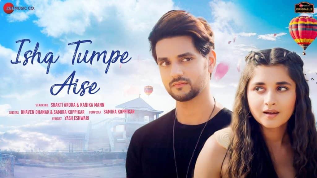 Ishq Tumpe Aise Lyrics In Hindi - Bhaven Dhanak & Samira Koppikar