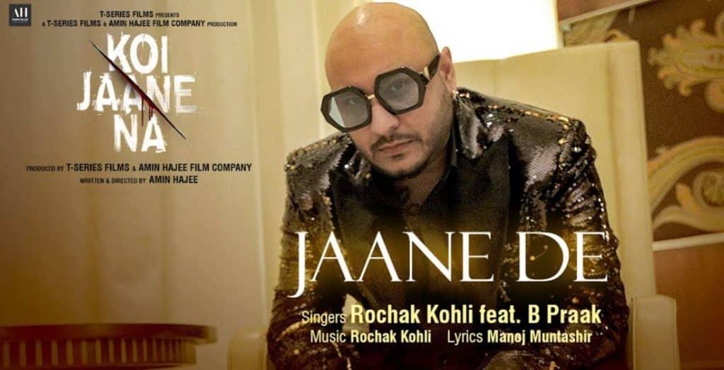Jaane De Lyrics In Hindi - Koi Jaane Na
