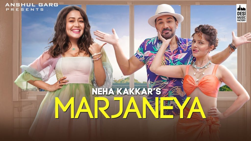 Marjaneya Lyrics In Hindi - Neha Kakkar