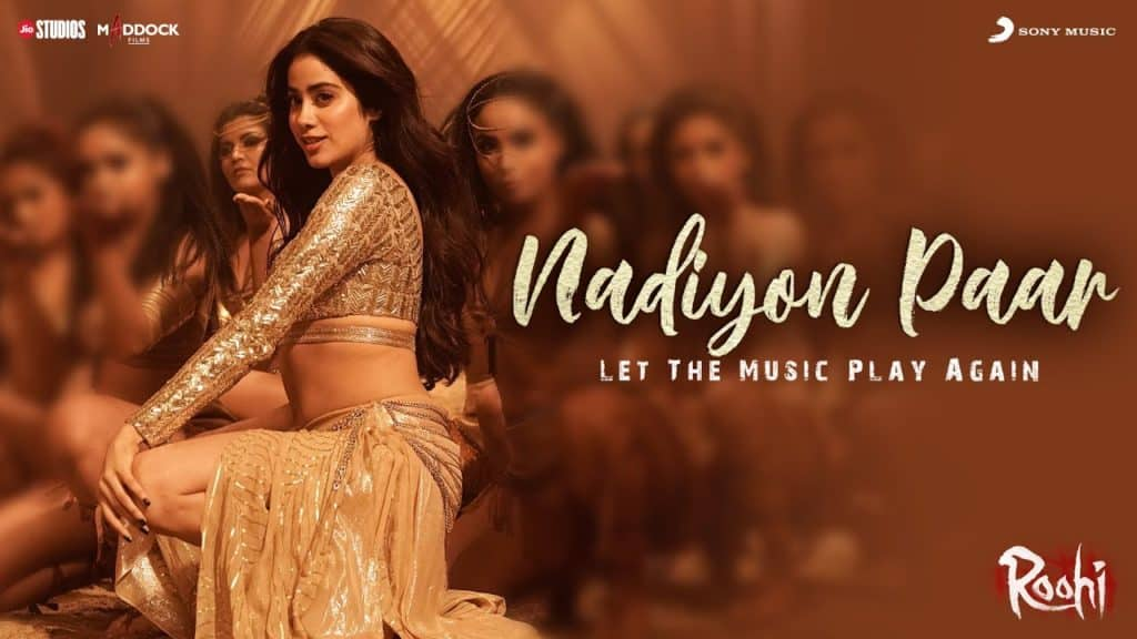 Nadiyon Paar Lyrics In Hindi - Roohi - Let the Music Play Again