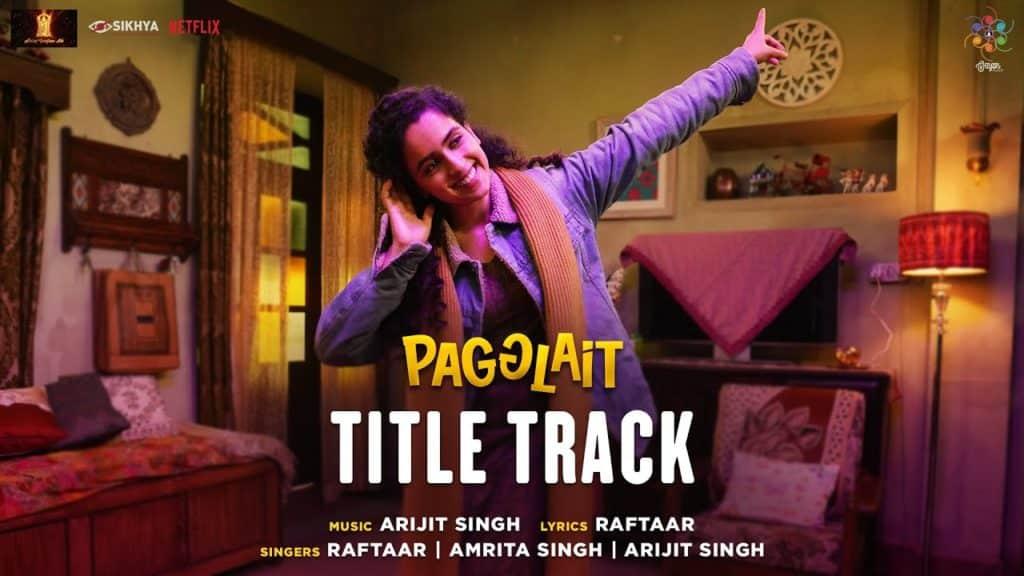 Pagglait Title Track Lyrics In Hindi - Arijit Singh