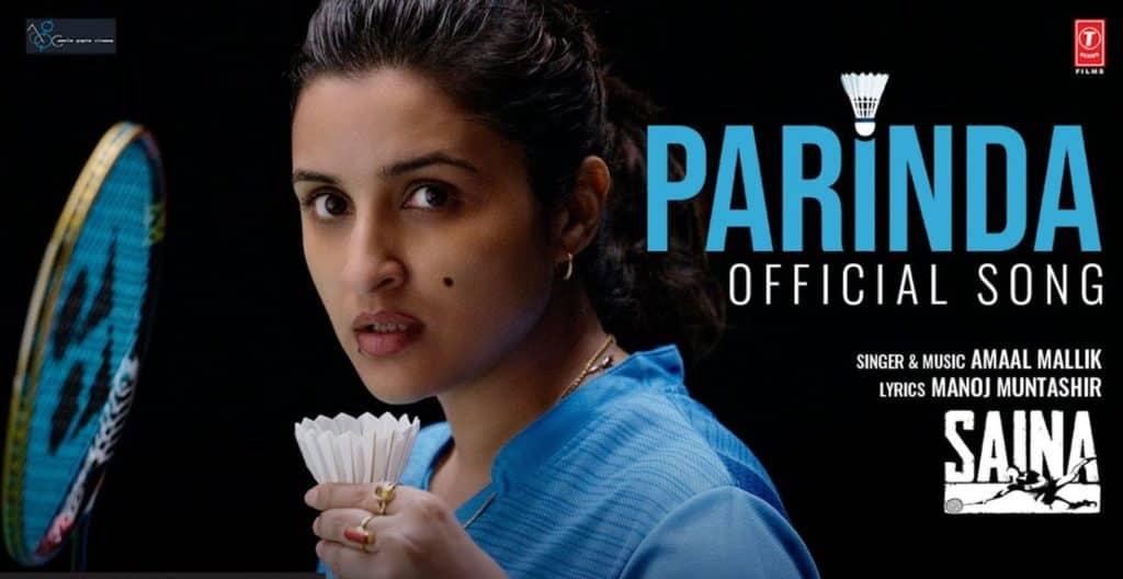 Parinda Lyrics In Hindi – Saina - Parineeti Chopra