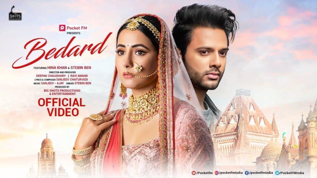 Bedard Lyrics In Hindi - Hina Khan & Stebin ben