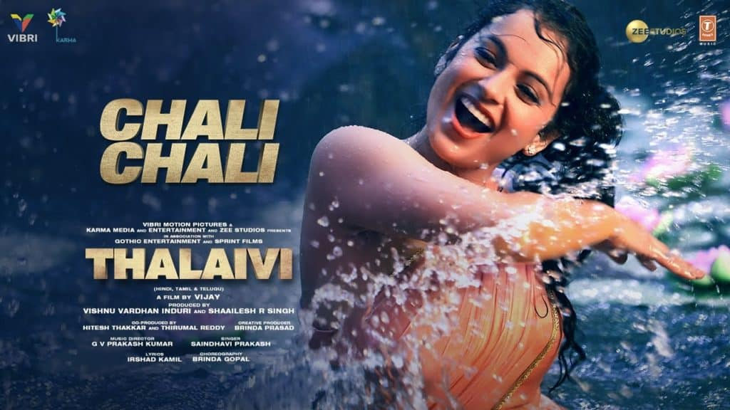 Chali Chali Lyrics In Hindi - Thalaivi - Kangana Ranaut