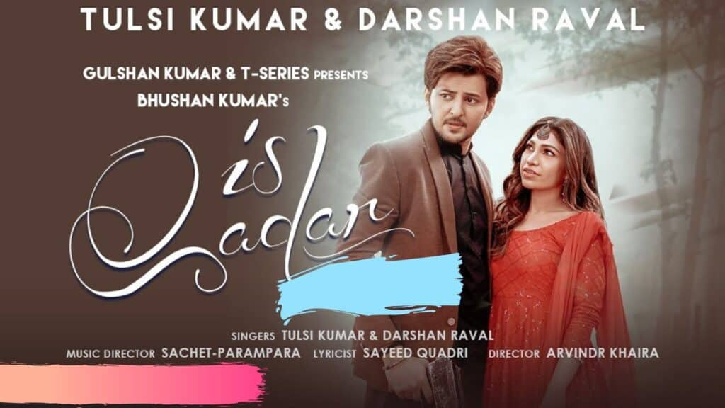 Is Qadar Lyrics In Hindi - Tulsi Kumar and Darshan Raval