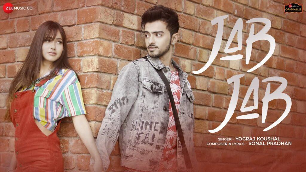 Jab Jab Lyrics In Hindi - Yograj Koushal