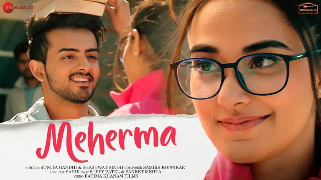 Meherma Lyrics In Hindi - Jonita Gandhi & Shashwat Singh