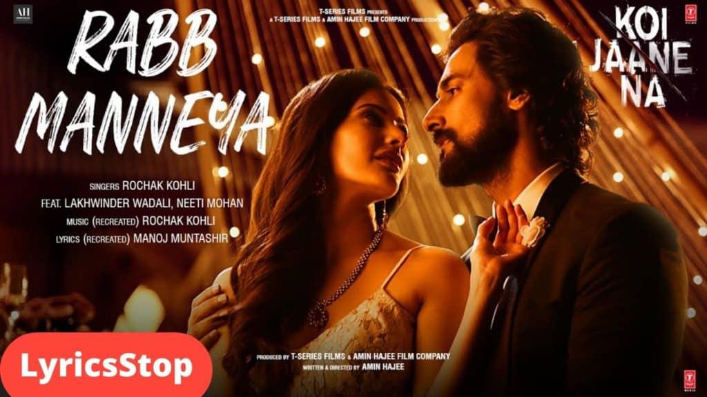Rabb Manneya Lyrics In Hindi - Koi Jaane Na