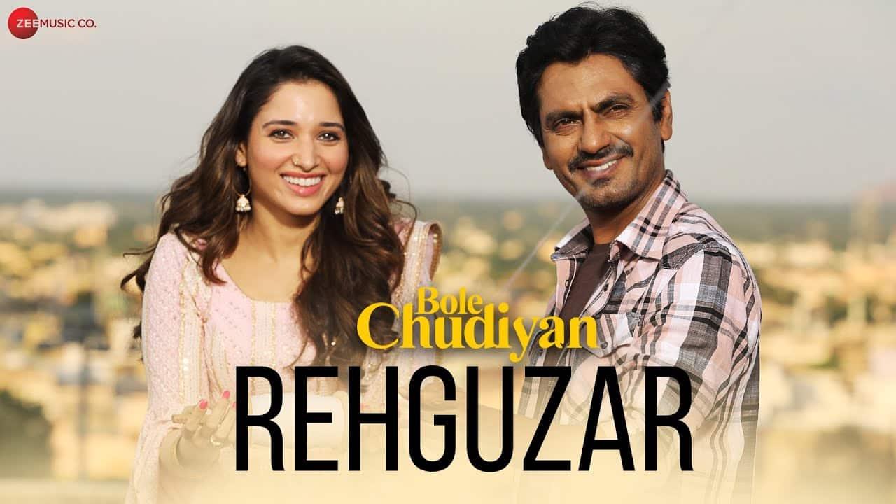 Rehguzar Lyrics In Hindi - Bole Chudiyan