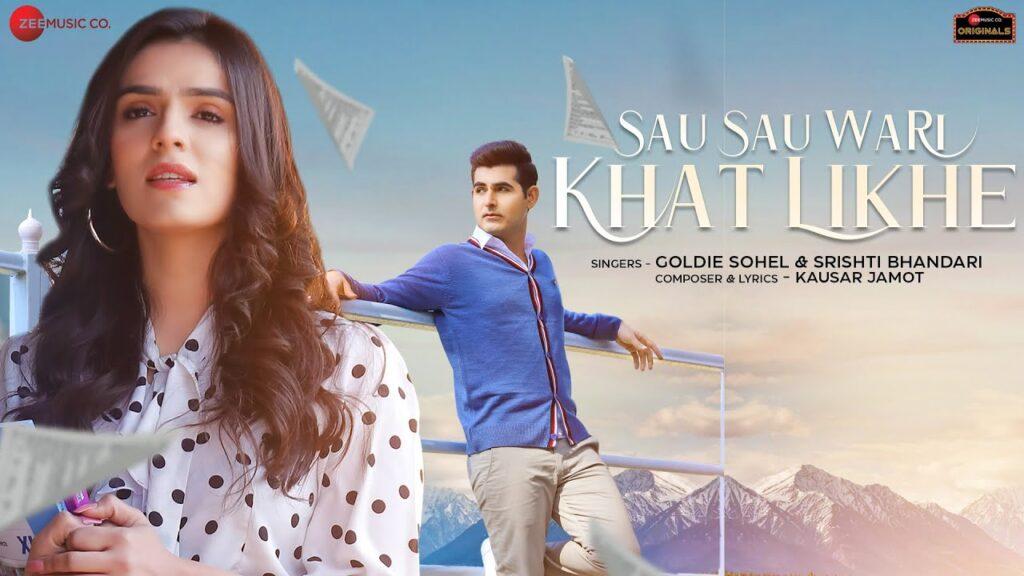 Sau Sau Wari Khat Likhe Lyrics In Hindi - Goldie Sohel, Srishti Bhandari