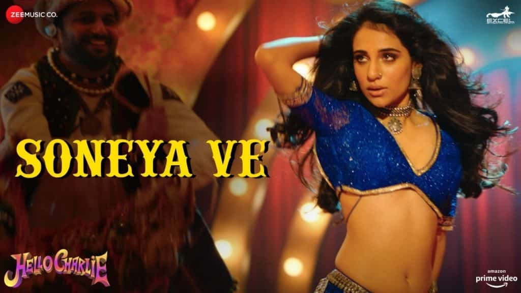 Soneya Ve Lyrics In Hindi - Hello Charlie