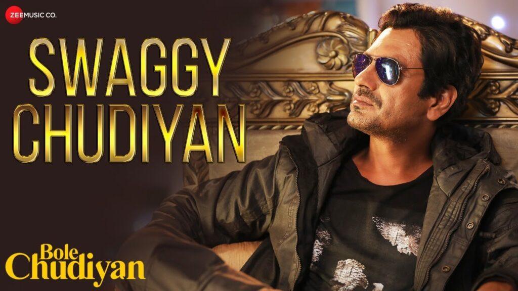 Swaggy Chudiyan Lyrics In Hindi - Bole Chudiyan