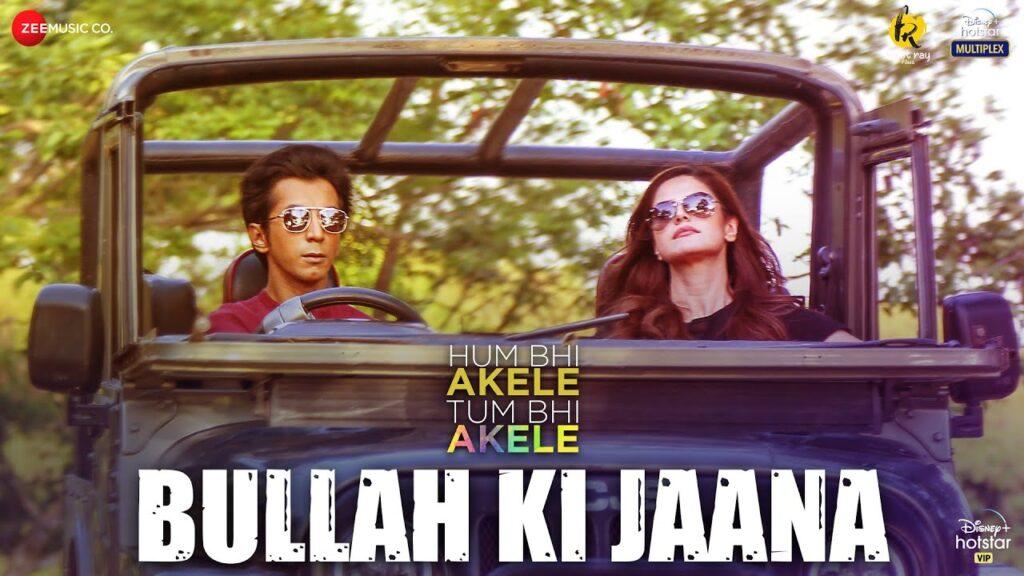 Bullah Ki Jaana Lyrics In Hindi - Hum Bhi Akele, Tum Bhi Akele