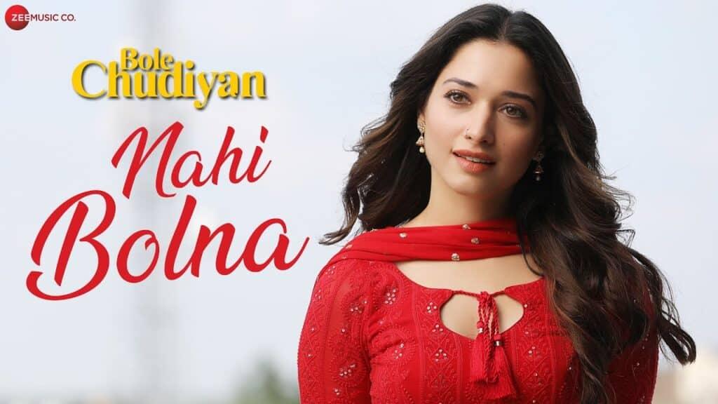 Nahi Bolna Lyrics In Hindi - Bole Chudiyan
