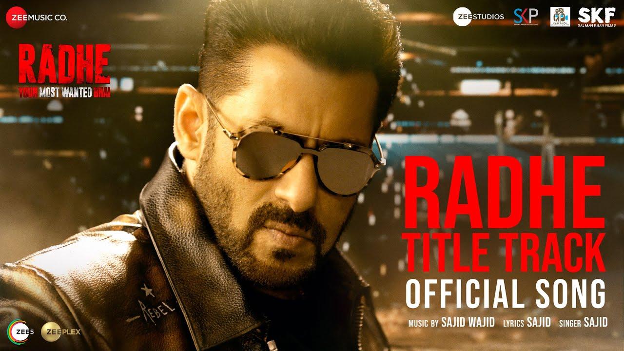 Radhe Title Track Lyrics In Hindi - 'Radhe - Your Most Wanted Bhai'
