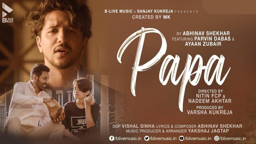 Papa Lyrics - Abhinav Shekhar
