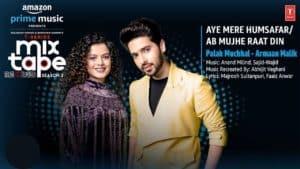 Aye Mere Humsafar/Ab Mujhe Raat Din Lyrics