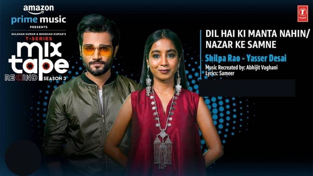 Dil Hai Ki Manta Nahin-Nazar Ke Samne Lyrics - Shilpa Rao and Yasser Desai