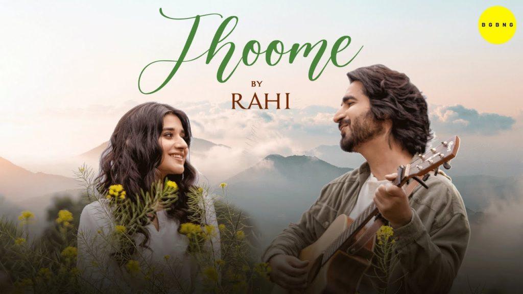 Jhoome Lyrics - Rahi Sayed