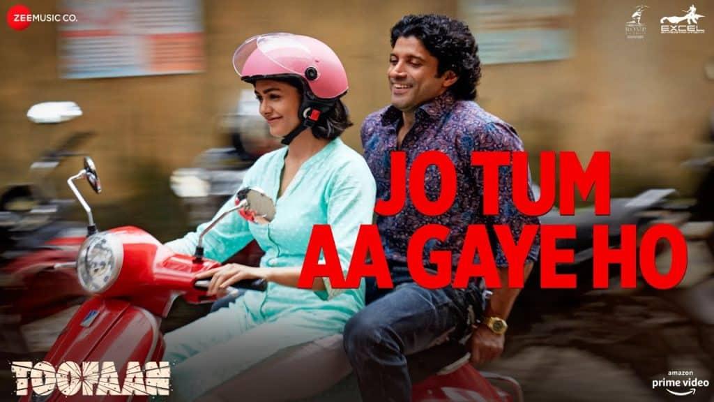 Jo Tum Aa Gaye Ho Lyrics - Toofan