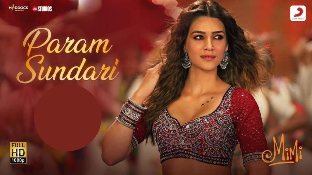 Param Sundari Lyrics - Mimi