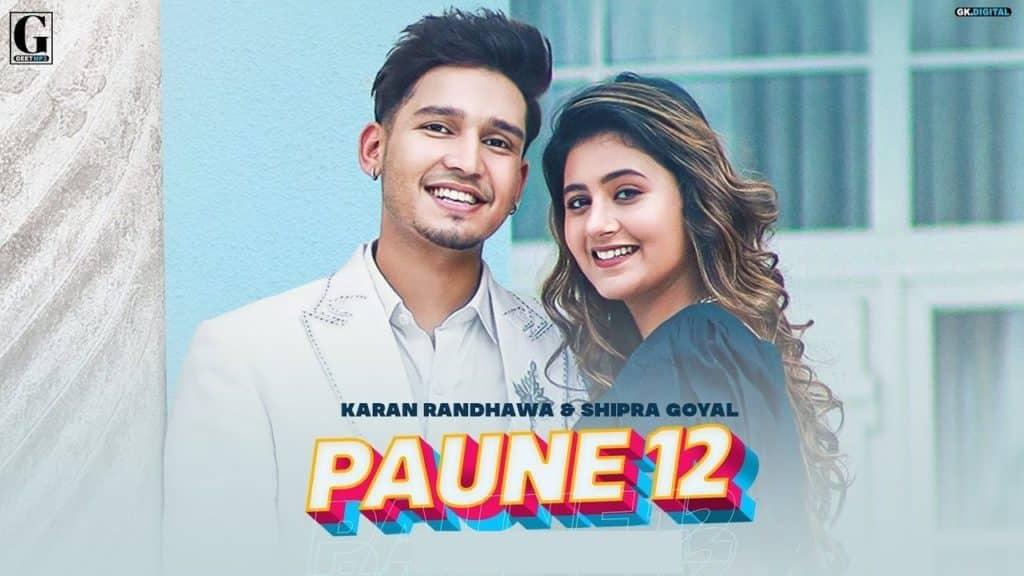 Paune 12 Lyrics - Karan Randhawa, Shipra Goyal