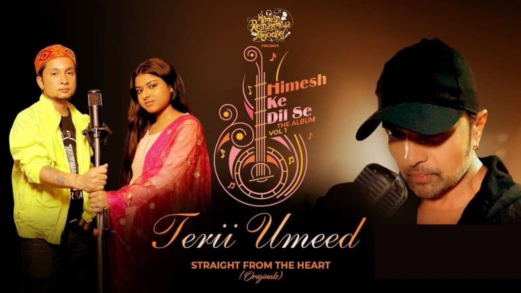 Terii Umeed Lyrics - Himesh Reshammiya