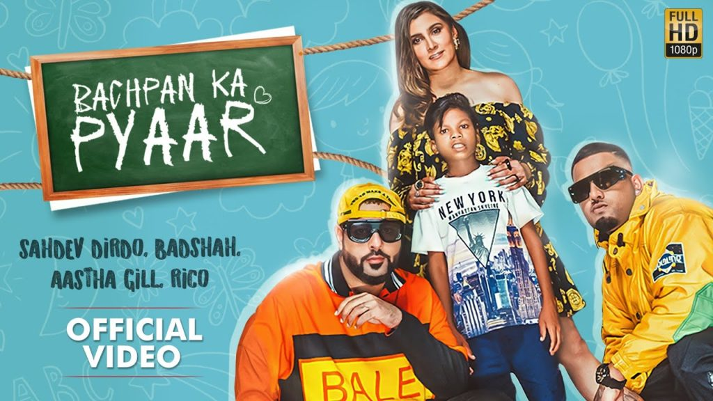 Bachpan Ka Pyaar Lyrics - Badshah, Aastha Gill