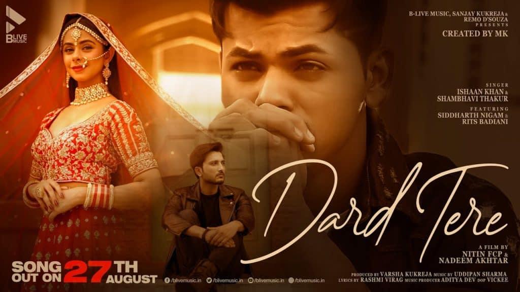 Dard Tere Lyrics - Ishaan Khan, Shambhavi Thakur