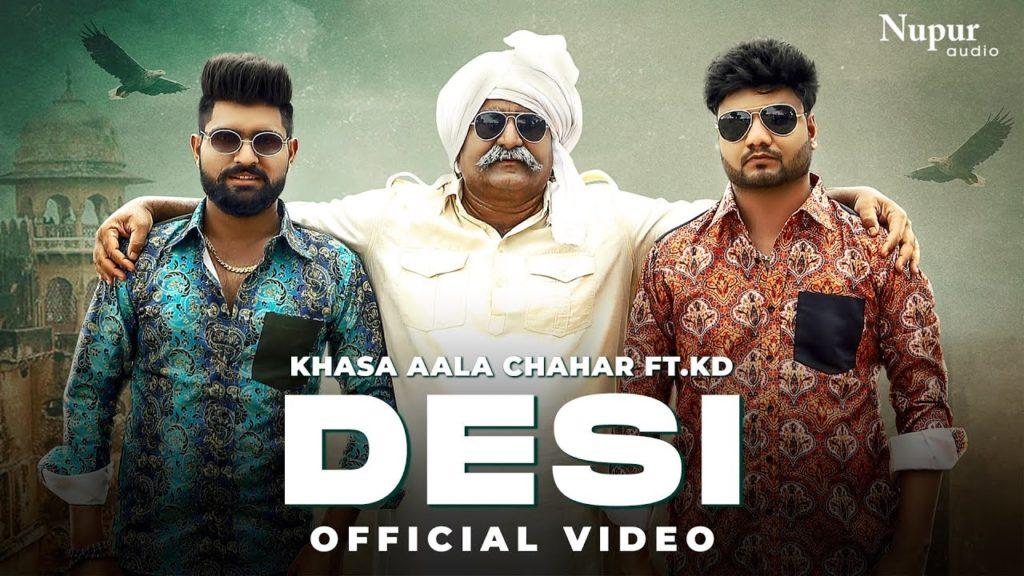 Desi Lyrics - Khasa Aala Chahar