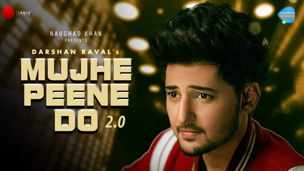 Mujhe Peene Do 2.0 Lyrics - Darshan Raval