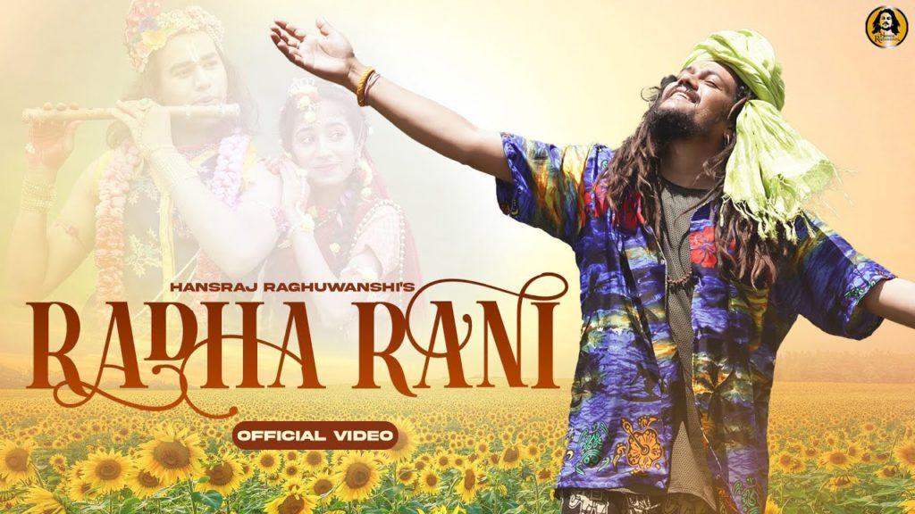 Radha Rani Lyrics - Hansraj Raghuwanshi