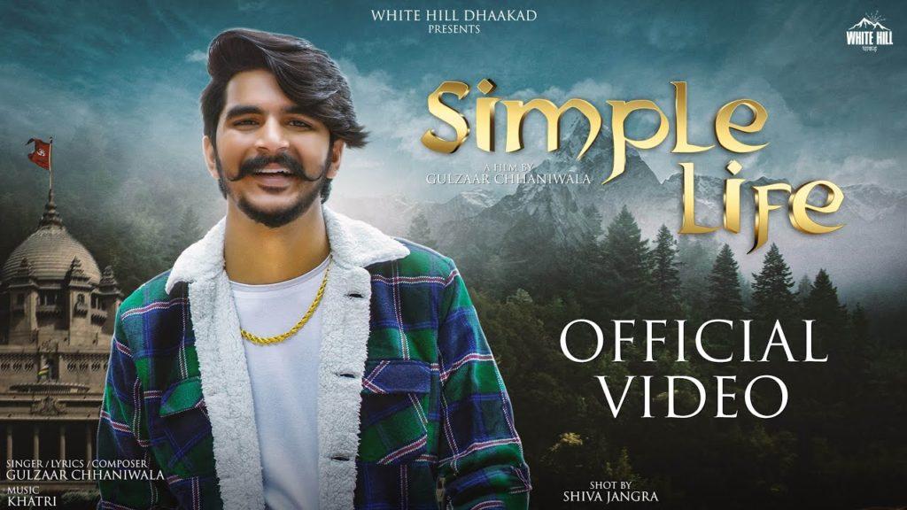 Simple Life Lyrics - Gulzaar Chhaniwala