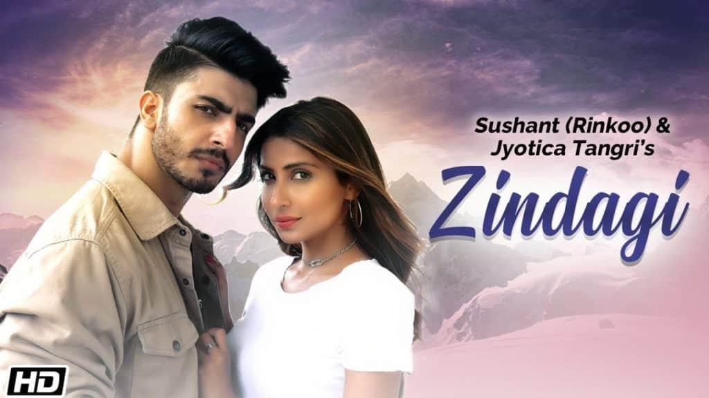 Zindagi Lyrics - Sushant, Jyotica Tangri