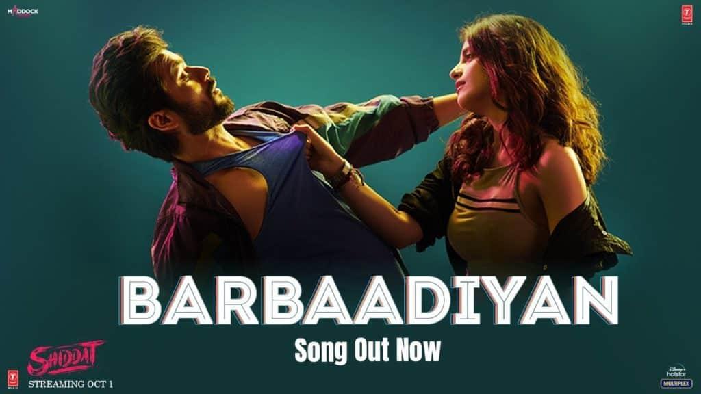 Barbaadiyan Lyrics - Shiddat