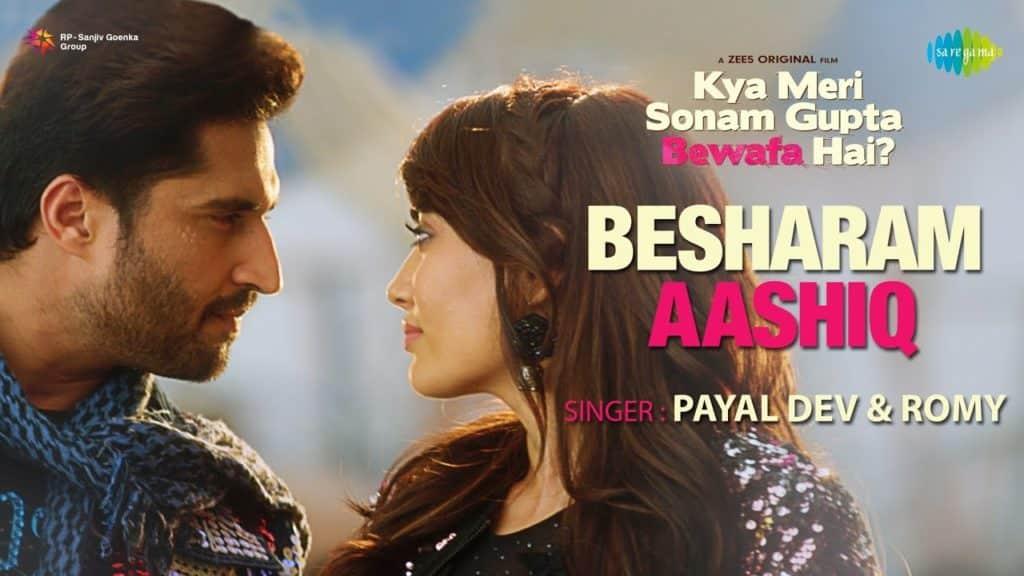 Besharam Aashiq Lyrics - Kya Meri Sonam Gupta Bewafa Hai