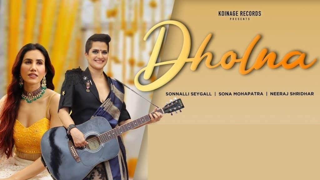 Dholna Lyrics - Sona Mohapatra