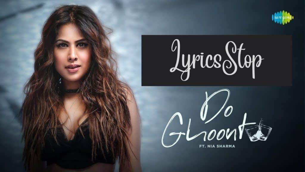 Do Ghoont Lyrics - Shruti Rane