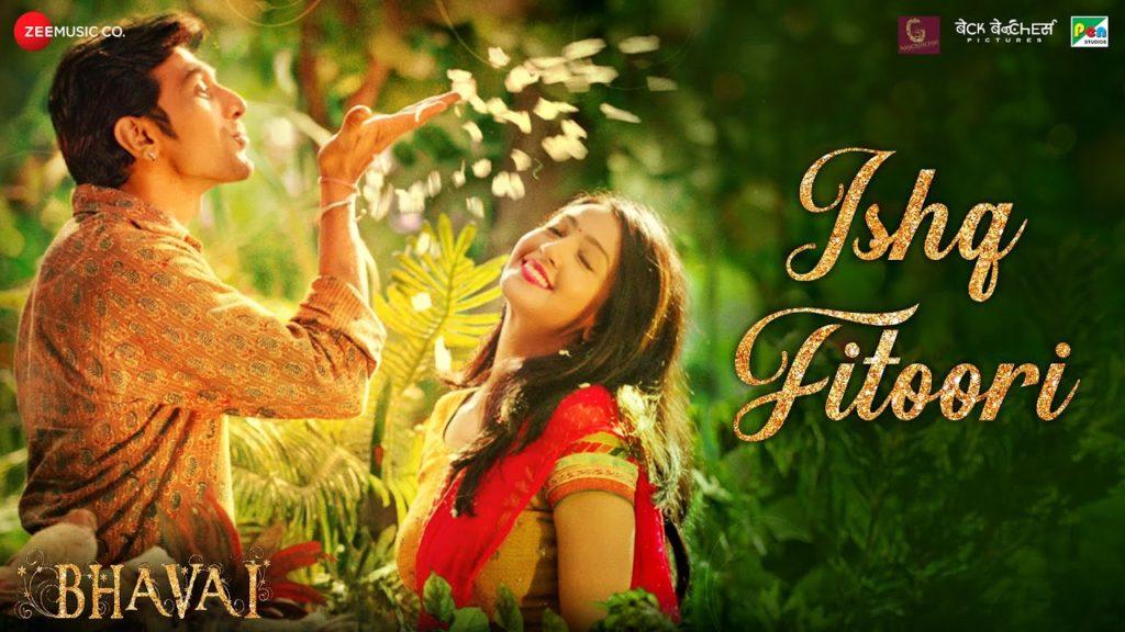 Ishq Fitoori Lyrics - Bhavai