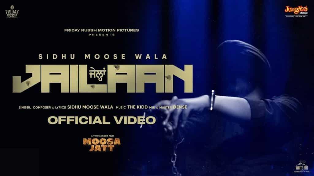 Jailaan Lyrics - Sidhu Moose Wala