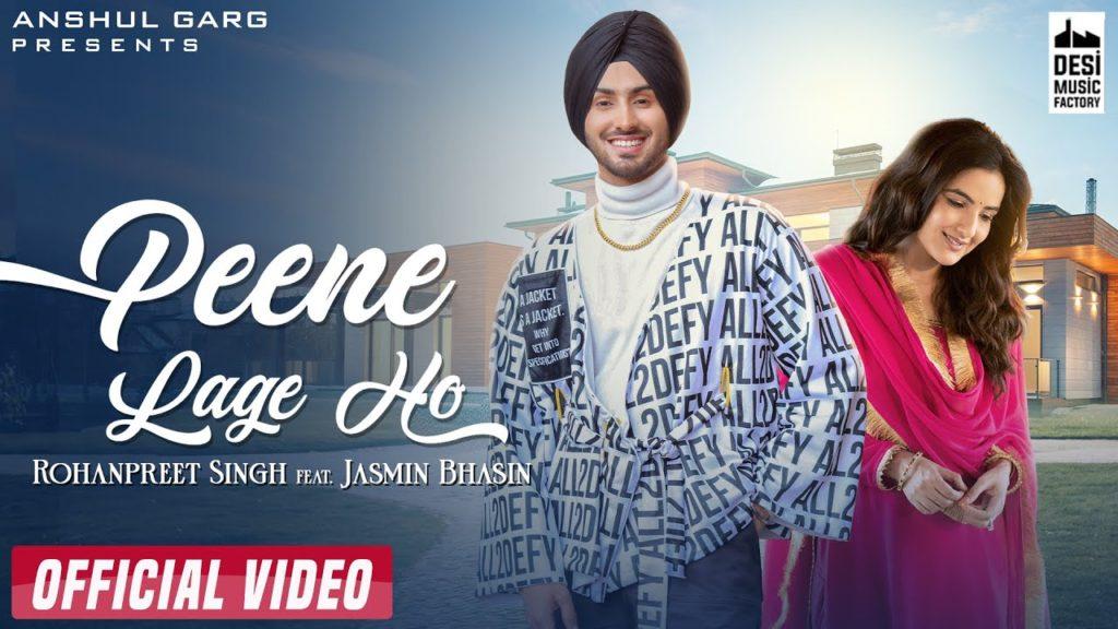 Peene Lage Ho Lyrics - Rohanpreet Singh